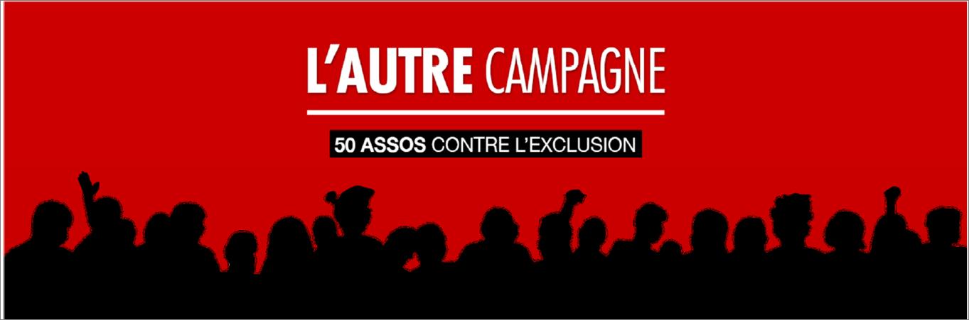 L'Autre campagne_50 assos contre l'exclusion
