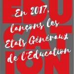 Vers le haut_2017_etats generaux_education